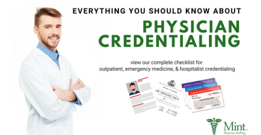 Everything You Should Know About Physician Credentialing