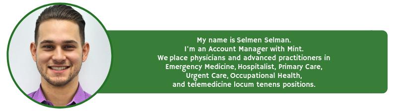 contact selmen selman for locum tenens staffing